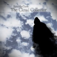 The Cloud Collector — Butterfly Crash