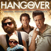The Hangover - Original Motion Picture Soundtrack — сборник
