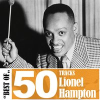 Best of - 50 Tracks — Lionel Hampton