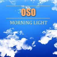 Morning Light — Oso