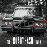 The Roadtrash Band — The Roadtrash Band