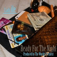 Ready For The Night - Single — Lady Ile