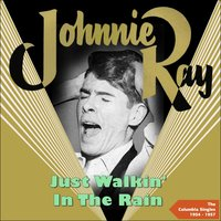 Just Walkin' in the Rain — Johnnie Ray, Ray Conniff Orchestra, Johnnie Ray, Ray Conniff Orchestra