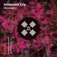 Proximity — Innocent Cry