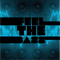 Feel The Bass — Activator