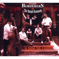 A Time For Change — The Borderers