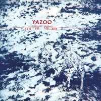 You And Me Both — Yazoo