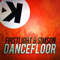 Dancefloor — Firstlight, Simson