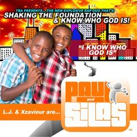 I Know Who God Is — Paul & Silas