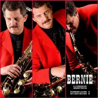 Bernie Saxophone Entertainer 2 — Bernie Saxophone Entertainer