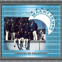 Tesoros De Coleccion - Los Moonlights — Los Moonlights