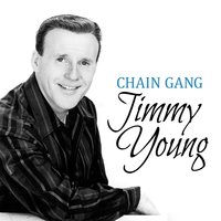 Chain Gang — Jimmy Young
