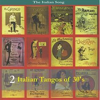 The Italian Song: Tangos of the 30's - Volume 2 — сборник