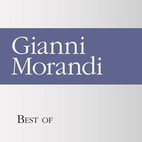 Best of Gianni Morandi — Gianni Morandi