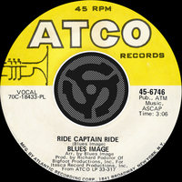 Ride Captain Ride / Pay My Dues — Blues Image