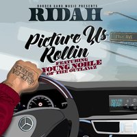 Picture Us Rollin' (feat. Young Noble) — Ridah