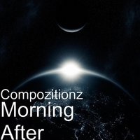 Morning After — Compozitionz
