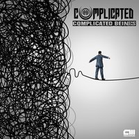 Complicated Beings — Complicated, Cosmic Tone, Compilcated