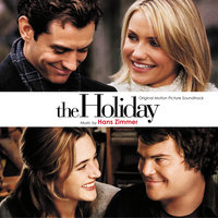 The Holiday — Hans Zimmer