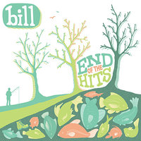 End of the Hits — Bill