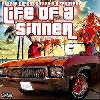 Life of a Sinner — Casper Capone, Killa A