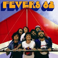 Fevers 82 — The Fevers