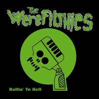 Rollin' to Hell — The Werefilthies