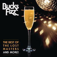 The Best Of The Lost Masters...And More! — Bucks Fizz