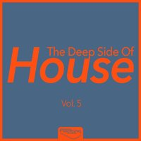 The Deep Side of House, Vol. 5 — сборник