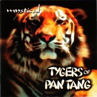 Mystical — Tygers Of Pan Tang