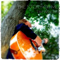 The Story of Me — Tim Wright