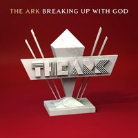 Breaking up with God — The Ark