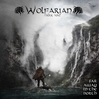 Far Away in the North — Wolfarian
