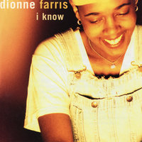 I Know EP — Dionne Farris