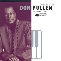 The Best of Don Pullen: The Blue Note Years — Don Pullen