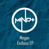 Endless — Megan