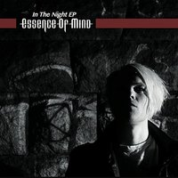 In the Night - EP — Essence of Mind