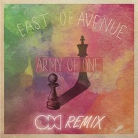 Army of One — East of Avenue
