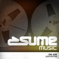 Latin Rhythm — Che Jose