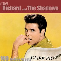 100 Golden Greats — Cliff Richard, The Shadows