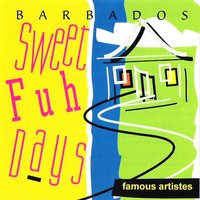 Barbados Sweet Fuh Days — сборник