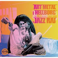 The Jazz Raj — Ranjit Barot, Jonas Hellborg, Mattias IA Eklundh, Art Metal