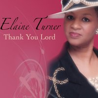 Thank You Lord — Elaine J. Turner