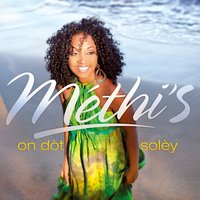On dòt soley — Méthi'S