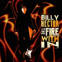 The Fire Within — Billy Hector