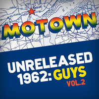 Motown Unreleased 1962: Guys, Vol. 2 — сборник