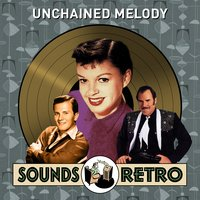 Unchained Melody - Sounds Retro — сборник