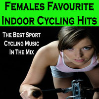 Females Favourite Indoor Cycling Hits — The Allstars