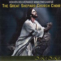 Saka Saka — Heaven Deliverance Ministries Kafue The Great Shephard Church Choir
