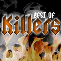 The Best Of — Killers
